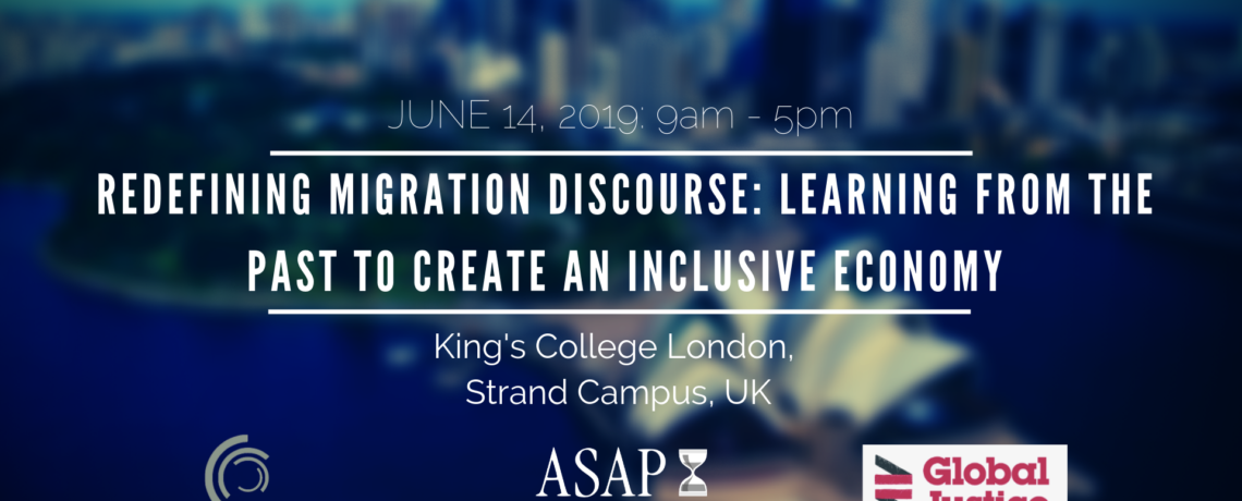 Redefining migration discourse: Learning from the past to create an inclusive economy at King's College London on the 14th June