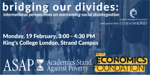 Bridging Our Divides: International Perspectives on Overcoming Social Disintegration - 19 Feb @ King's College