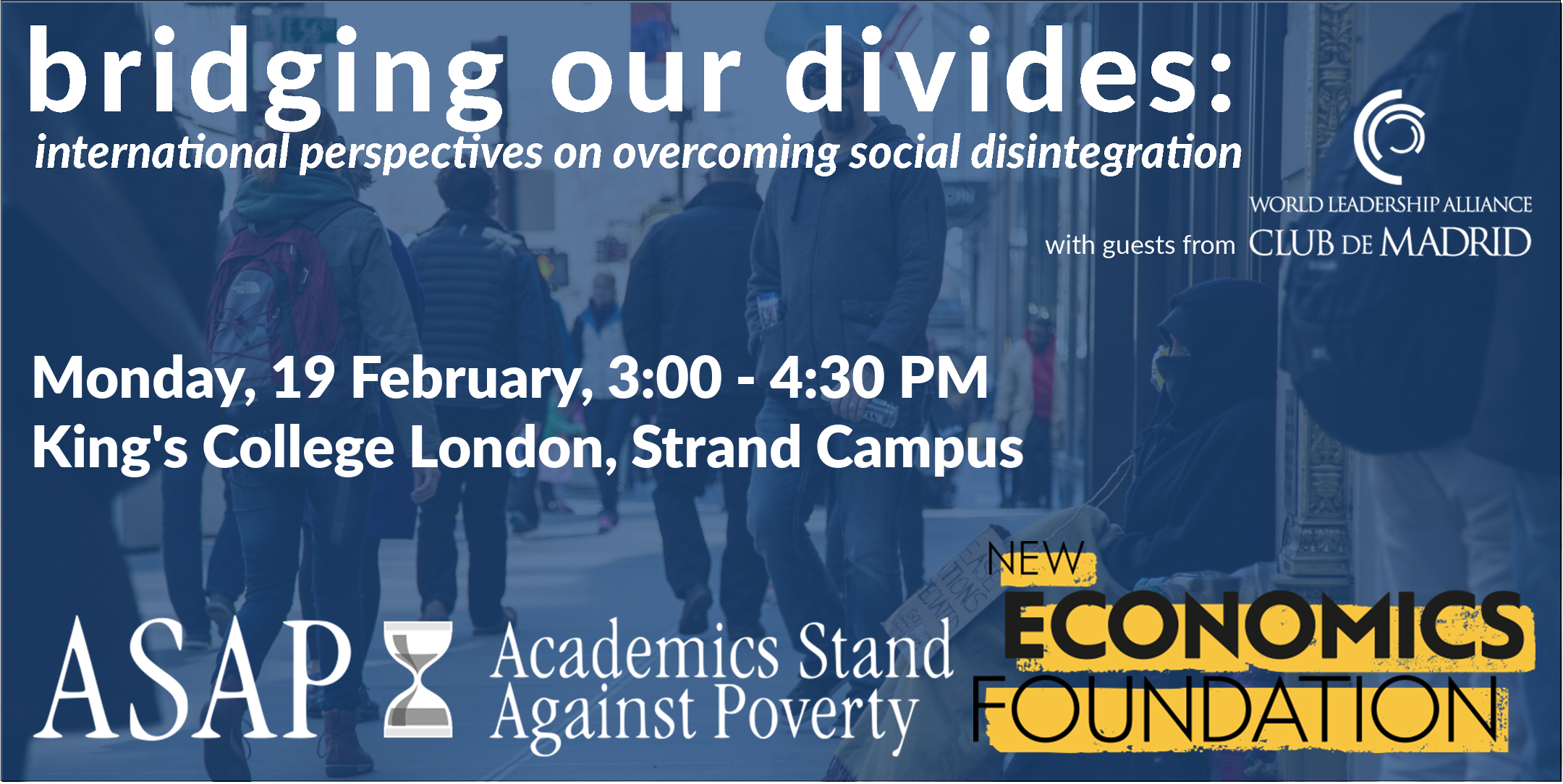 Bridging Our Divides: International Perspectives on Overcoming Social Disintegration - 19 Feb @ King's College London